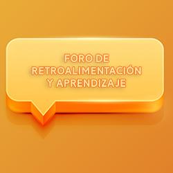 FORO DE RETROALIMENTACIÓN Y APRENDIZAJE